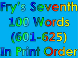 Fry's Seventh 100 Words in Print Order PowerPoint/Flash Ca