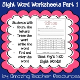 Fry's Sight Words 1-20! 20 Pages of Interactive Sight Word Practice!