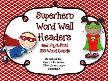 Fry's Sight Words 1-300 Word Wall Headers and Cards Superhero