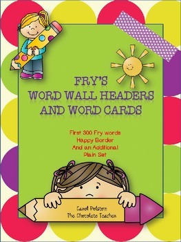 Fry's Sight Words 1-300 Word Wall Headers and Cards Happy*editable*