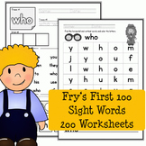 Fry's Sight Words First 100 Words - 200 Worksheets - Literacy Center Work