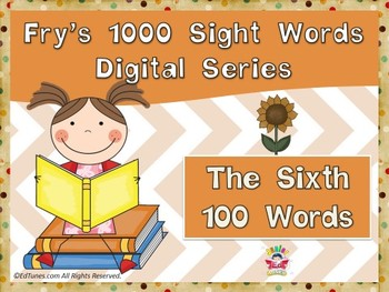 Fry's Sixth 100 Digital Sight Words by EdTunes Jr.