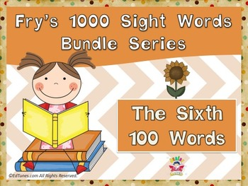 Fry's Sixth 100 Sight Words Bundle by EdTunes Jr.
