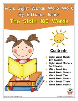 Fry's Sixth 100 Sight Words Work by EdTunes Jr.