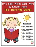 Fry's Third 100 Sight Words Work by EdTunes Jr.