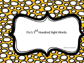 Fry's Third Hundred Sight Words