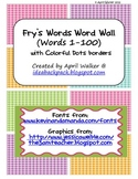Fry's Word Wall Cards (Words 1-100)  with Colorful Dots