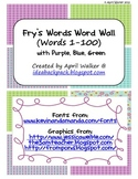 Fry's Word Wall Cards (Words 1-100)  with Purple, Blue, and Green Borders