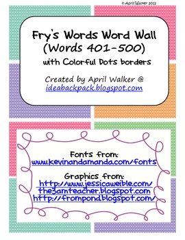 Fry's Word Wall Cards (Words 401-500)  with Smaller Colorful Dots