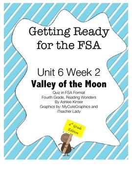 FsA Prep- Unit 6 Week 2 - 4th Grade - Valley of the Moon -