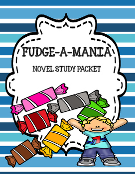 Fudge-A-Mania Novel Study
