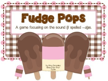 Fudge Pops!  /j/ spelled -dge