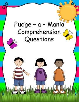 Fudge-a-Mania Common Core Comprehension Questions
