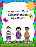 Fudge-a-Mania Common Core Comprehension Questions