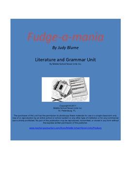 Fudge-a-Mania Complete Literature and Grammar Unit