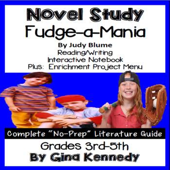 Fudge-a-Mania Novel Study & Enrichment Project Menu