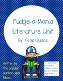 Fudge-a-Mania by Judy Blume Literature Unit