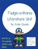 Fudge-a-Mania by Judy Blume Literature Unit