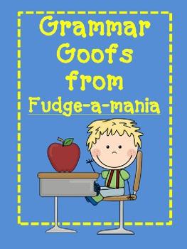 Fudge-a-mania: Grammar Goofs from Fudge-a-mania