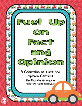 Fueling Up on Fact and Opinion: A Collection of Fact and Opinion Centers