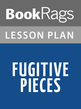 Fugitive Pieces Lesson Plans