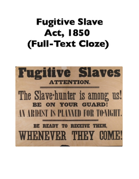 Fugitive Slave Act, 1850 (Full-Text Cloze)