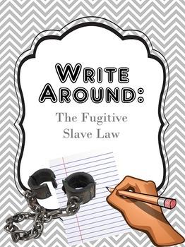 "Fugitive Slave Law ""Write Around"""