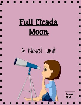 Full Cicada Moon Novel Pack