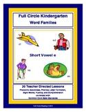 Full Circle Kindergarten Book 3 - Short Vowel e Word Families