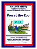 Full Circle Reading Comprehension - Fun at the Zoo