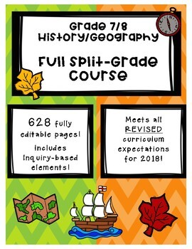 Full Comprehensive Split-Grade Course - Ontario History/Geography 7/8