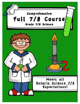 Full Comprehensive Split-Grade Course - Ontario 7 and 8 Science