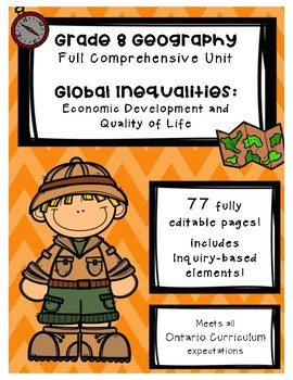 Full Comprehensive Unit - Global Inequalities - Ontario Geography 8