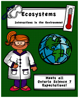 Full Comprehensive Unit - Life Systems - Ecosystems - Ontario Science 7