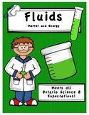Full Comprehensive Unit - Matter and Energy - Fluids - Ontario Science 8