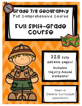 Full Comprehensive split-Grade Course - Ontario Geography 7/8