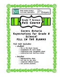 Full Course - Fill in the Blank Format - Grade 7 Science - Ontario Curriculum