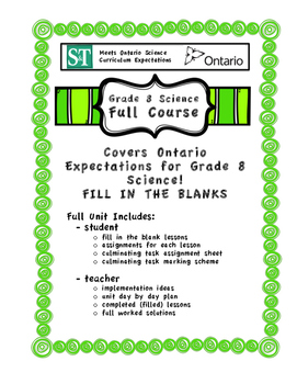 Full Course - Fill in the Blank Format - Grade 8 Science - Ontario Curriculum