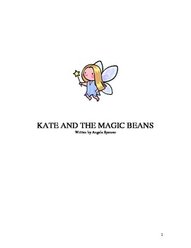 Full Length Play: Kate and the Magic Beans