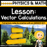 Full Lesson: Vector Calculations