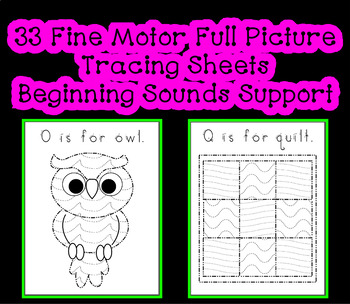 Full Picture Tracing Object Sheets ~ Fine Motor Beginning Sound Support