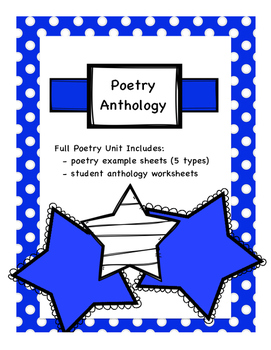 Full Poetry Unit - 5 Poem Types with Examples, Poetry Anthology Workbook