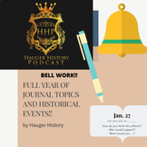 Full School Year Journal Entries Based on History Quick Write Topics Bell Work