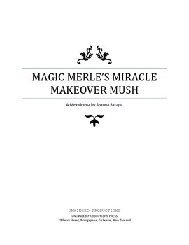 Full Play Script Melodrama: Magic Merle's Miracle Makeover Mush