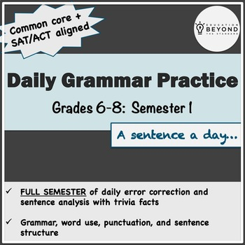 Semester 1 of Daily Grammar for Middle School - CCSS/SAT/ACT Aligned