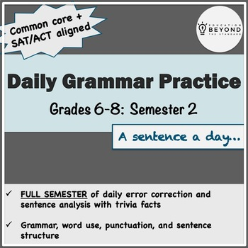 Semester 2 of Daily Grammar for Middle School - CCSS/SAT/ACT Aligned