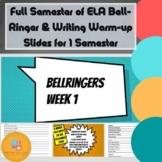 Full Semester of ELA Bell-Ringer and Writing Warm-Up Slides