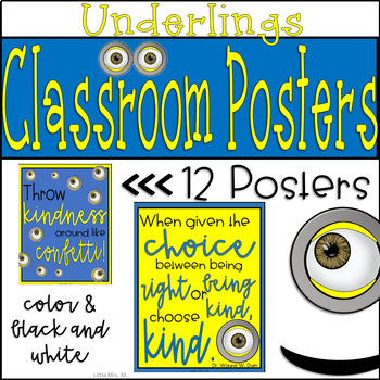 Full Set of 12 Minion Quote Posters: For Your Underling Themed Classroom!