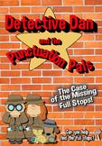 Reading Fluency Story - Full Stops Detective Dan & the Pun