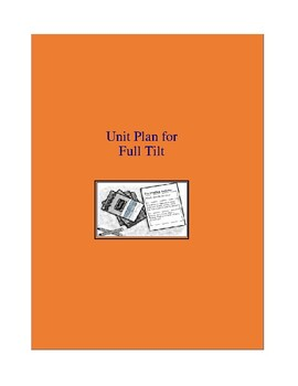 Full Tilt Complete Literature and Grammar Unit